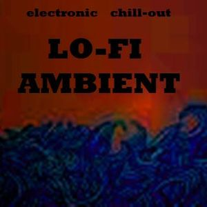 Lo-Fi Ambient