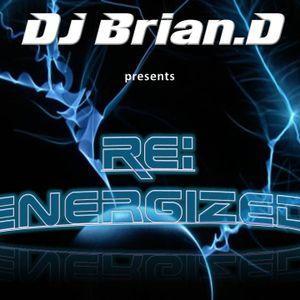 DJ Brian.D - Re:Energized