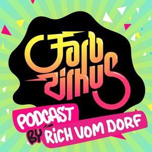 Rich vom Dorf - Farbzirkus Podcast 2014