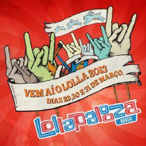 Lollapalooza BR 2013 - 1º dia (29/03/13)