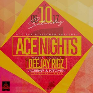 ACE NIGHTS DJ RIGZ LIVE PERFORMANCE SET