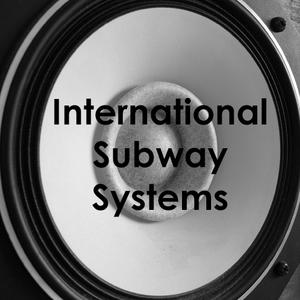 Podcast #11: International Subway Systems