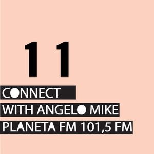 Connect 11 with Angelo Mike
