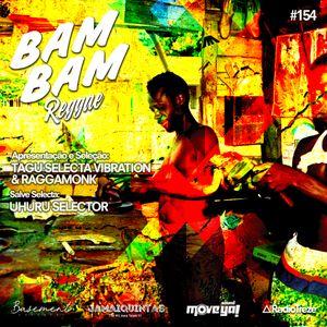 BAM BAM REGGAE #154