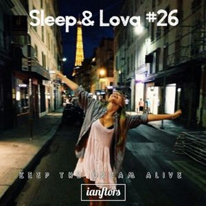 Sleep & Lova #26 By Ianflors (soutient) ♥Playlist♥