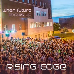 Rising Edge - When future shows up