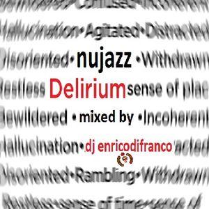 NUJAZZ delirium mixed by dj enricodifranco