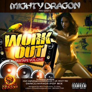 Mighty Dragon Presents Work Out Mix Vol 1