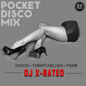 POCKET DISCO MIX by DJ X-Rated - Funk|Disco|Rare Groove|Soul