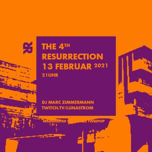 The 4th Resurrection - Februar 2021