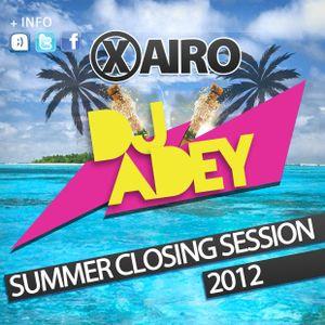 DJ ADEY - Summer Closing Session 2012