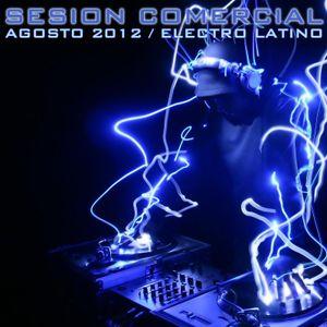 Sesion Comercial Agosto 2012 - Kilian Martinez (Electro Latino)