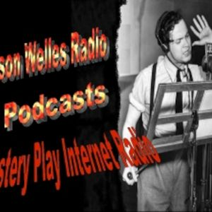 Orson Welles Radio Episode 153
