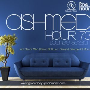 Ashmed Hour 73 // Lounge Mix By George-K-Monch