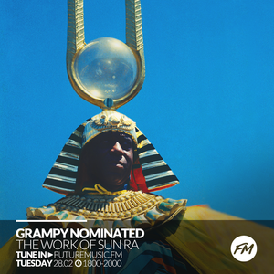 Grampy Nominated - 28.02.2017 + a Sun Ra special