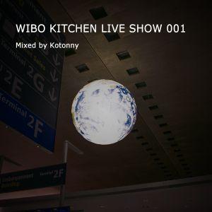 WIBO KITCHEN LIVE SHOW 001