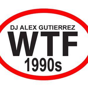WTF 1990s DJ Alex Gutierrez