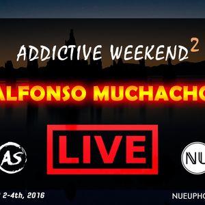 Alfonso Muchacho - Addictive Weekend 2 Mix