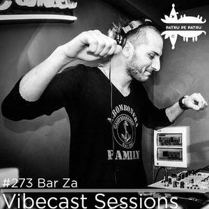 Bar Za @ Vibecast Sessions #273