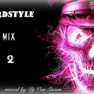 Dj Van Queen - Hardstyle Mix 2 - 2013