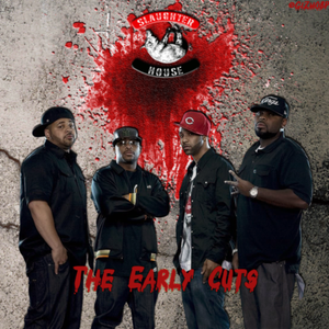 Slaughterhouse - The Early Cuts