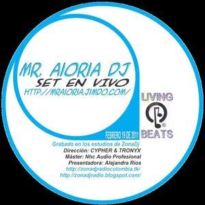 MR AIORIA @ ZONADJ FEB19-2011 by ZDJ