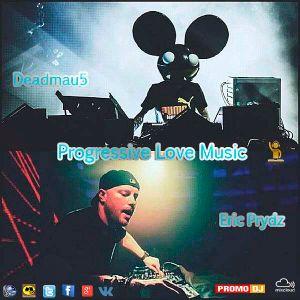 Oleg Velin & Andre Go - Progressive Love Music EP.009 (Eric Prydz & Deadmau5)