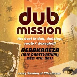 Nebakaneza Live At Dub Mission (Dubstep Mix #12 - Reggae Dubstep)