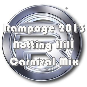 The Rampage Nottting Hill Carnival 20th Anniversary mix PT1 ( The Carnival )