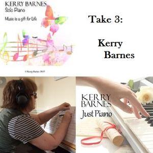 Take 3: Kerry Barnes