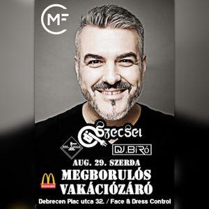 2018.08.29. - Megborulós Vakációzáró - My Friends Club, Debrecen - Wednesday