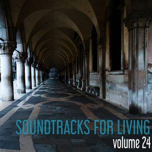 Soundtracks for Living - Volume 24