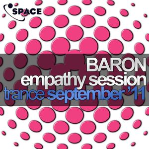 SPACE pres. Baron Empathy Session Trance September11