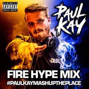 FIRE HYPE MIX | HIPHOP - HOUSE - TECH HOUSE - GARAGE - BASSLINE - DNB | @PAULKAYOFFICIAL