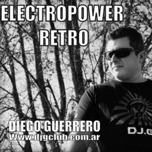ELECTROPOWER RETRO 107 - RADIO SHOW - DIEGO GUERRERO