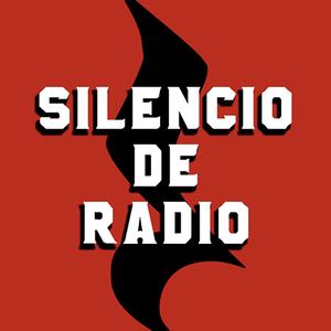 Silencio de Radio - 14 de Marzo del 2017 - Radio Monk