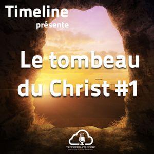 Le tombeau du Christ #1