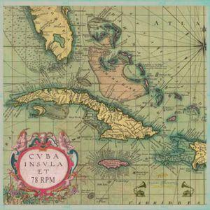 CUBA SESSION / 78 RPM / MUSICA GATUNA