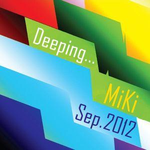 MiKi - Deeping... Sep.2012