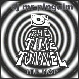 THE TIME TUNNEL -HIP HOP GOODY