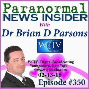 Paranormal News Insider_with Dr Brian D. Parsons_20180213_350