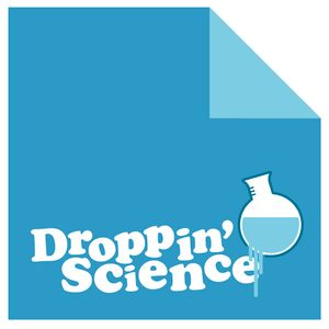 Droppin' Science Show June 2010