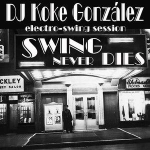DJ Koke González - Swing Never Dies (2014)