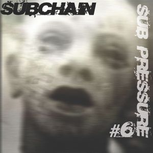 Subchain - Sub Pressure #6