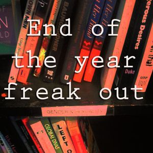 End of the Year Freak Out: Capstone Edition!
