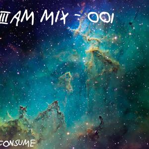 3AM Mix - 001