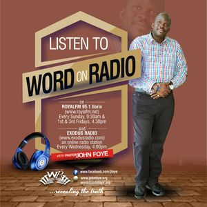 Did you Mix Word on Radio  By John Foye on Exodus Radio