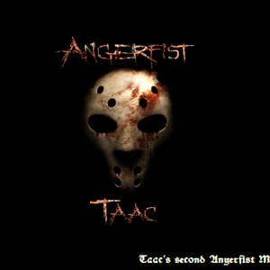 Taac's Second Angerfist Mix