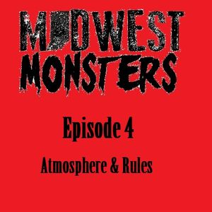 Episode 4 - Atmosphere & Rules