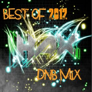 haX - Best of Drum and Bass 2012 Mix